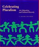 Celebrating Pluralism, F. Graeme Chalmers, 0892363932