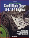 How to Rebuild Small-Block Chevy LT-1 LT-4 Engines, Mike Mavrigian, 1557883939