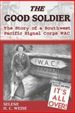 The Good Soldier, Selene H. C. Weise, 1572493933