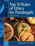 Top 10 Rules of Ethics for Paralegals 2nd Edition