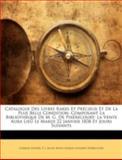 Catalogue des Livres Rares et Précieux et de la Plus Belle Condition, Composant la Bibliothèque de M G de Pixérécourt, Charles Nodier and P. L. Jacob, 1144873932