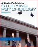 A Student's Guide to Studying Psychology, Heffernan, Thomas M., 1841693936