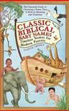Classic Biblical Baby Names, Judith Tropea, 0553383930