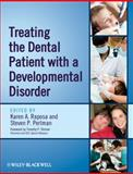 Treating the Dental Patient with a Developmental Disorder, , 0813823935