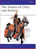 The Armies of Crécy and Poitiers, Christopher Rothero, 0850453933