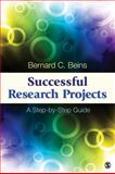 Successful Research Projects : A Step-by-Step Guide, Beins, Bernard C., 1452203938