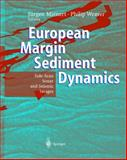 European Margin Sediment Dynamics : Side-Scan Snar and Seismic Images, Mienert, Jurgen and Weaver, Phillip, 3540423931