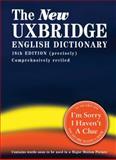 The New Uxbridge English Dictionary, Jon Naismith and Tim Brooke-Taylor, 0007263937