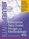 Enterprise Data Center Design and Methodology, Snevely, Rob, 0130473936