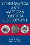 Conservatism and American Political Development, , 0195373936