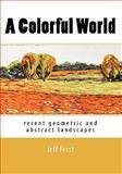 A Colorful World, Jeff Ferst, 1453733930