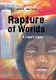 Rapture of Worlds, David Andrews, 1491803932