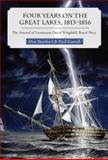 Four Years on the Great Lakes, 1813-1816, Don Bamford and Paul Carroll, 1554883938