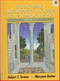 Exploring Microsoft Access for Windows 95 Version 7.0, Grauer, Robert T. and Barber, Maryann, 0135033934