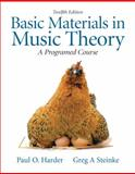 Basic Materials in Music Theory : A Programmed Approach, Steinke, Greg A. and Harder, Paul O., 0205633935