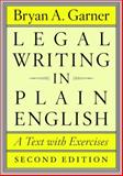 Legal Writing in Plain English, Second Edition 2nd Edition
