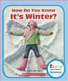 How Do You Know It's Winter?, Allan Fowler, 0613373936