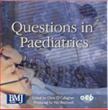 Questions in Paediatrics : A Self Assessment Programme, , 072791393X