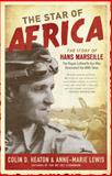 The Star of Africa, Colin D. Heaton and Anne-Marie Lewis, 0760343934
