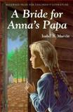 A Bride for Anna's Papa, Isabel R. Marvin, 091594393X