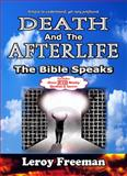 Death and the Afterlife, Leroy Freeman, 0982273932