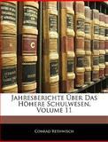 Jahresberichte Über Das Höhere Schulwesen, Volume 17, Conrad Rethwisch, 1143543939