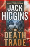 The Death Trade, Jack Higgins, 1410463931