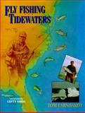 Fly Fishing the Tidewaters, Tom Earnhardt, 1558213937