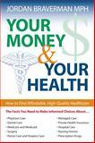 Your Money and Your Health, Jordan Braverman, 1591023939