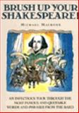 Brush up Your Shakespeare!, Michael Macrone, 0060163933