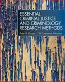 Essential Criminal Justice and Criminology Research Methods, Kraska, Peter B. and Neuman, W. Lawrence, 0137003935