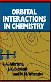 Orbital Interactions in Chemistry, Albright, Thomas A. and Whangbo, Myung-Hwan, 0471873934