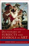 Dictionary of Subject and Symbols in Art 8th Edition