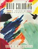 Hair Coloring : A Hands-On Approach, Spencer, Patricia, 0873503937