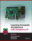 Learning Computer Architecture with Raspberry Pi®
