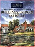 Buildings, Bridges and Walls, Keith H. Fenwick, 1581803931