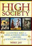 High Society, Mike Jay, 1594773939