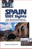 Spain 1001 Sights, James M. Anderson, 0919813933