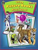 Using Picture Books in Middle School, Kim Christie and Teacher Created Resources Staff, 074393394X