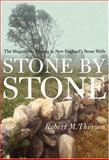 Stone by Stone, Robert Thorson, 0802713947