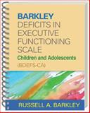 Barkley Deficits in Executive Functioning Scale--Children and Adolescents (BDEFS-CA), Barkley, Russell A., 1462503942