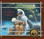 The Huron Carol, Ian Wallace, 1554983940