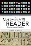 The McGraw-Hill Reader : Issues Across the Disciplines, Muller, Gilbert, 0073383945
