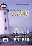 Exploring Microsoft Excel 2003, Vol. 2 and Student Resource CD Package, Grauer, Robert T. and Barber, Maryann, 0132303949