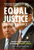 Equal Justice in the Balance : America's Legal Responses to the Emerging Terrorist Threat, Lawson Mack, Raneta and Kelly, Michael J., 0472113941