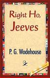 Right Ho, Jeeves, Wodehouse, P. G., 1421833948