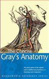 Concise Gray's Anatomy, H. Gray, 185326394X