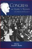 Congress and Harry S. Truman : A Conflicted Legacy, Ritchie, Donald A., 1935503944