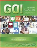 GO! with Microsoft PowerPoint 2016 Comprehensive 1st Edition
