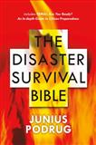 The Disaster Survival Bible, , 0765313944